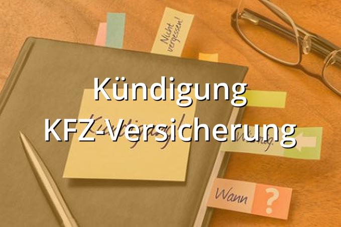 Kündigung KFZ-Versicherung Muster