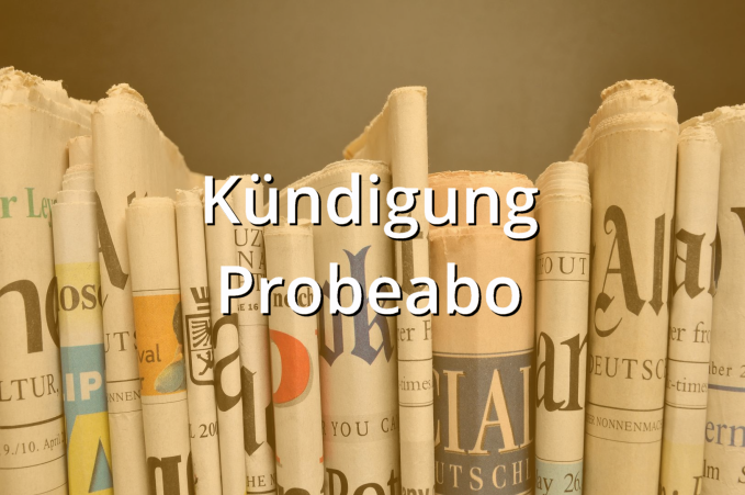 Kündigung Probeabo Muster