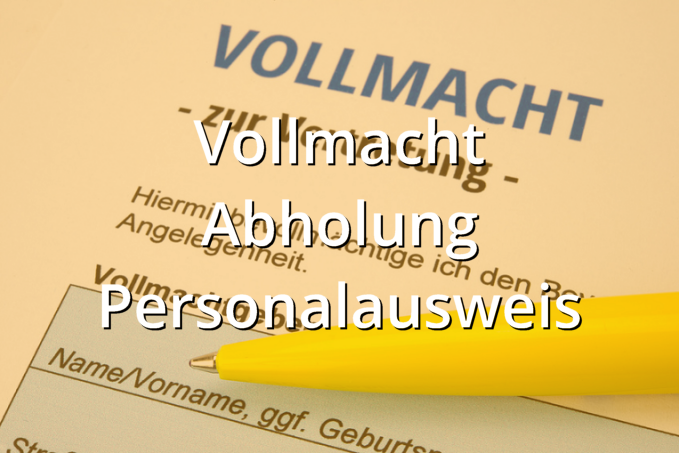 Vollmacht Abholung Personalausweis Muster