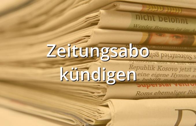 Zeitungsabo kündigen Muster